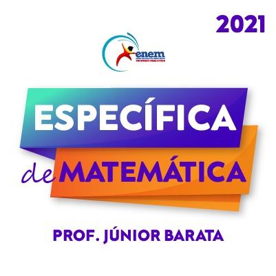 Específica em Matemática com Júnior Barata